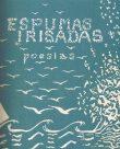 Espumas Irisadas / Poemas da Fonte D'Eros