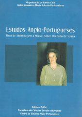 Estudos Anglo-Portugueses Livro de Homenagem a Maria Leonor Machado de Sousa
