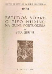 Estudos Sobre o Tifo Murino na Guiné Portuguesa