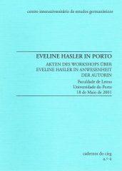 Eveline Hasler In Porto – Faculdade de Letras da Universidade do Porto 18 de Maio de 2001
