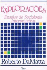 Explorações – Ensaios de Sociologia Interpretativa