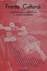 Frente cultural – Estudos para a revolução cultural em Portugal – Manual prático do animador cultural