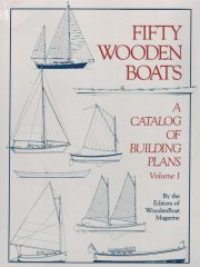 Fifty Wooden Boats – A catalog of building plans