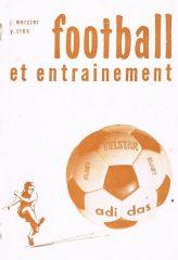 Football et entrainement – Carnets Techniques – L'entrainement physique du footballeur