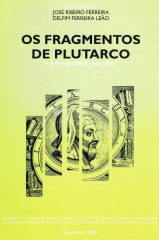 Os Fragmentos de Plutarco e a recepção da sua obra