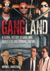 A Global History of Gang War, Gangsters and Criminal Culture