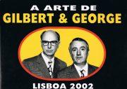 A Arte de Gilbert & George – Lisboa 2020
