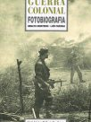 Guerra Colonial – Fotobiografia
