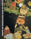 História da Arte Portuguesa no Mundo – O Espaço Índico (séculos xv-xix)