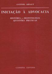 Iniciação à Advogacia – História – deontologia questões práticas