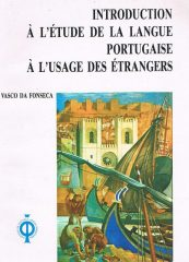 Introduction à L´'Étude de la Langue Portugaise à L'Usage des Étrangers