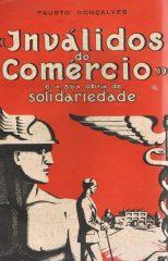 Inválidos do Comércio e a sua obra de Solidariedade