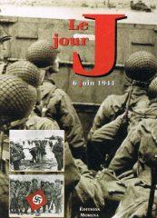 Le Jour J – 6 Juin 1944