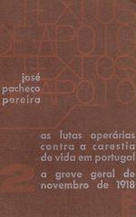 As lutas operárias contra a carestia de vida em Portugal – a greve geral de Novembro de 1918