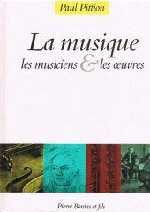 La musique – Les musiciens & les oeuvres