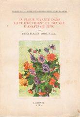 La Fleur Vivante dans L'Art D'Occident et L'Oeuvre D'Anastasie Jung