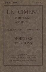 Le Ciment Portland Artificiel – Fabrication-Propriétes – Mortiers et Betons