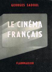 Le cinéma Français 1890-1962