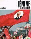 Lénine Et Sa Révolution