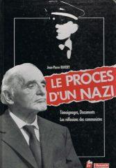 Le Proces D'Un NAZI – Témoignages, documents les réflexions des communistes