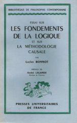 Essai Sur Les Fondaments de La Logique et Sur La Méthodologie Causale