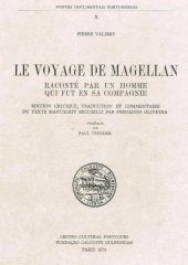 Le Voyage de Magellan – Raconté Par un Homme Qui Fut en sa Compagnie