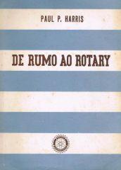 De Rumo ao Rotary