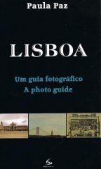 Lisboa / Porto – um Guia Fotográfico