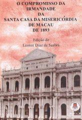O Compromisso da Irmandade da Santa Casa da Misericórdia de Macau de 1893
