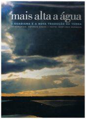 Mais alta a água o Guadiana e a nova tradução da terra