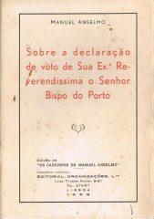 Sobre a declaração de voto de Sua Ex.ª Reverendíssima o Senhor Bispo do Porto
