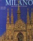 Milano una città per il futuro