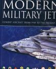 The Encyclopedia of Modern Military Jets – Combat aircraft from 1945 to the present day