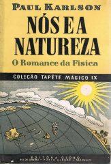 Nós e a natureza – O romance da física