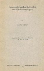 Notes sur le Lunda et la frontière luso-africaine (1700-1900)