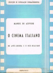 O cinema Italiano do após-guerra e o neo-realismo