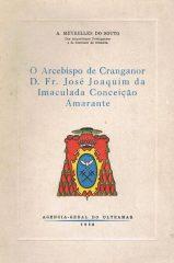 O Arcebispo der Cranganor D.Fr.José Joaquim da Imaculada Conceição Amarante