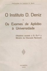 O Instituto D. Deniz e os Exames de Aptidão à Universidade