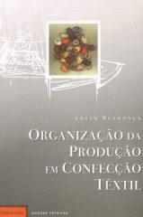 Organização da Produção em Confecção Têxtil