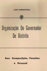 Organização do governador de distrito – Sua composição, funções e pessoal