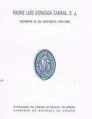 Padre Luís Gonzaga Cabral, S.J. – Centenário do seu nascimento (1866-1966)