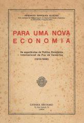 Para Uma Nova Economia – As experiências de política económica internacional da paz de Versailles (1919-1939)