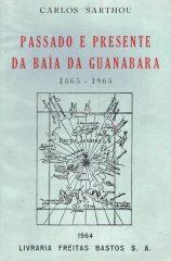 Passado e Presente da Baía da Guanabara 1565-1965