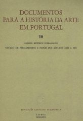 Documentos para a história da arte em Portugal – Arquivo Histórico Ultramarino – Núcleo de pergaminhos e papéis dos séculos XVII a XIX