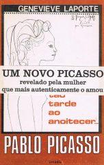 Tão tarde ao anoitecer… Pablo Picasso