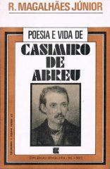 Poesia e vida de Casimiro de Abreu