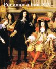 Por amor a Luís XIV