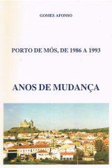 Porto de Mós, de 1986 a 1993 anos de mudança