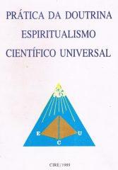 Prática da doutrina espiritualismo científico universal