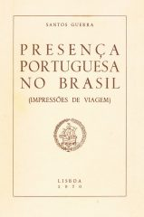 Presença Portuguesa no Brasil (Impressões de Viagem)